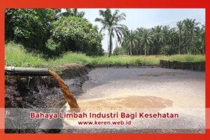 Bahaya Limbah Industri Bagi Kesehatan