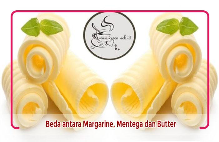 Apa perbedaan margarine, mentega dan butter