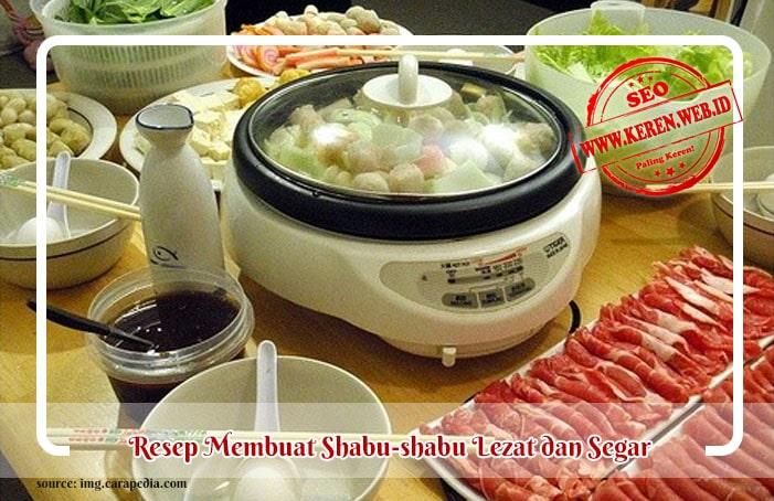 Resep Membuat Shabu-shabu Original
