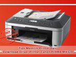 Tips Memilih Printer dan Download Driver Printer Canon PIXMA MX328