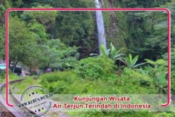 Kunjungan Wisata Air Terjun Terindah di Indonesia