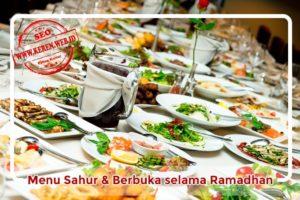 Hidangan Sahur dan berbuka selama ramadhan